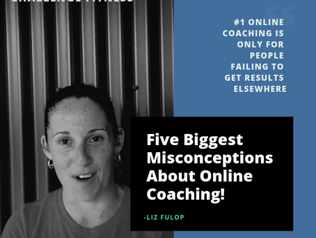 5 BIGGEST MISCONCEPTIONS ABOUT ONLINE PERSONAL TRAINING/ COACHING # 1