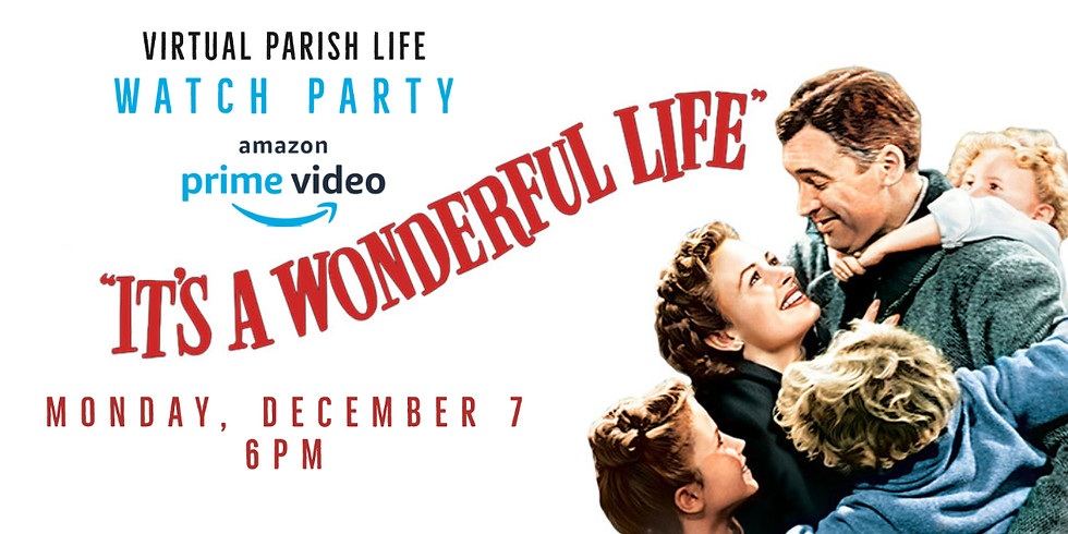 """Prime Video Watch Party - """"It's a Wonderful Life"""""""