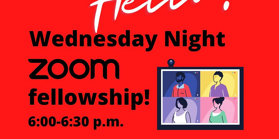 Wednesday Night Zoom Fellowship