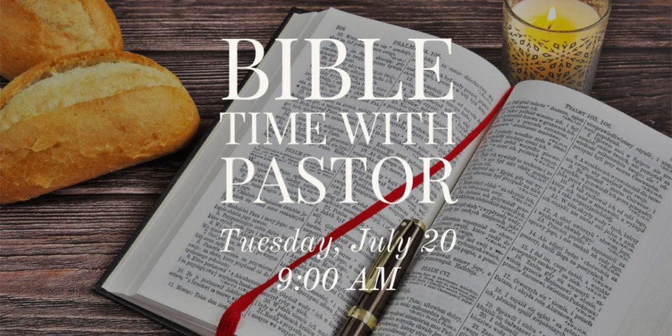 Bible Time with Pastor