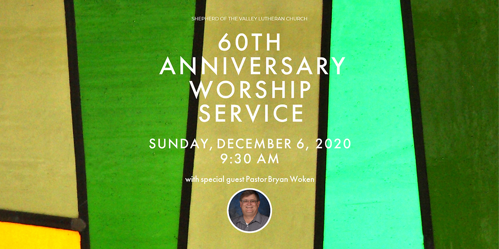 60th Anniversary Worship Service & Coffee Time with Pastor Bryan Woken