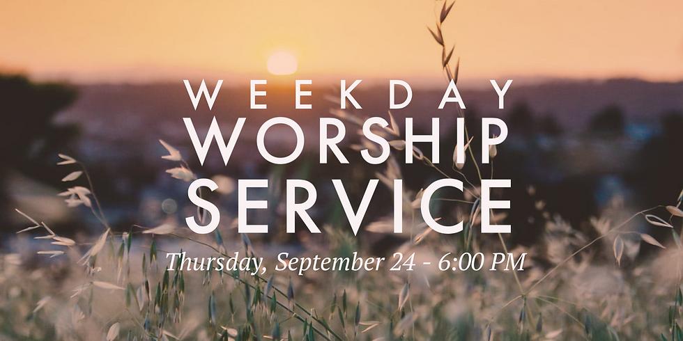 Weekday Worship Service