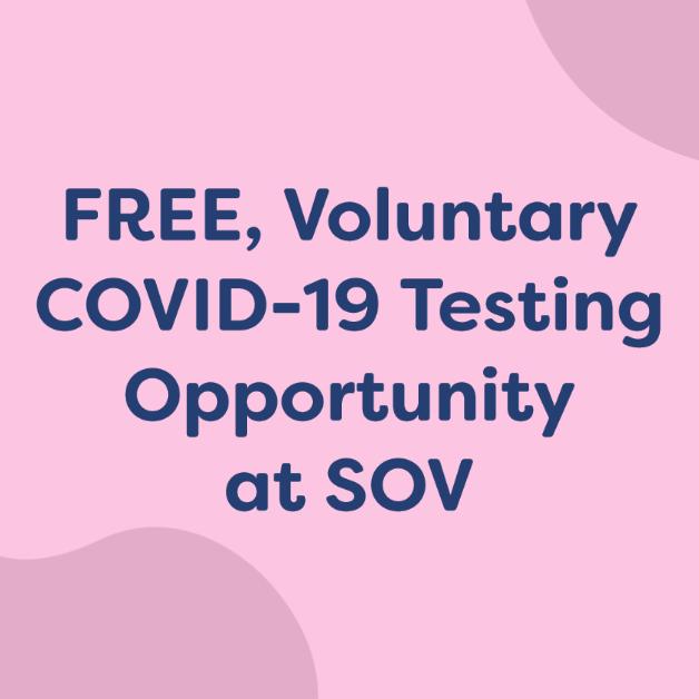 FREE Covid Testing at SOV