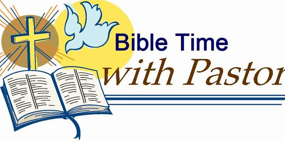 Canceled - Bible Time with Pastor