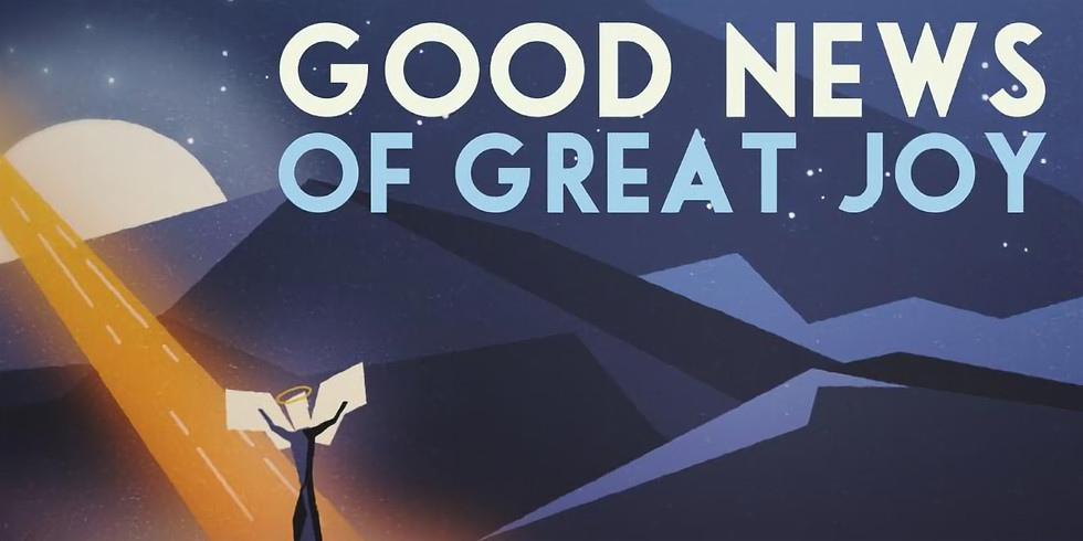 LUKE: GOOD NEWS OF GREAT JOY