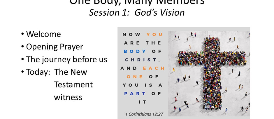 One Body, Many Members - Session 1: God's Vision