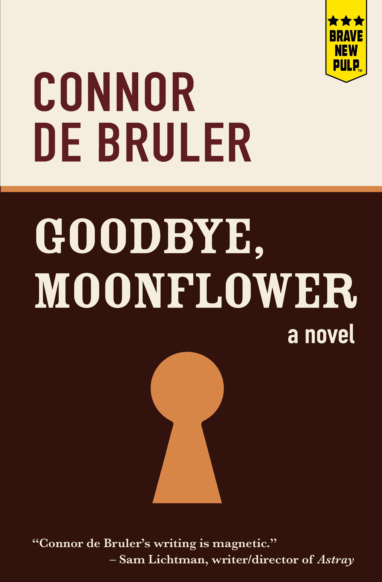 Goodbye, Moonflower