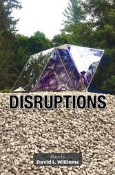 Disruptions: Plays by David L. Williams