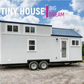 Tiny house, big dreams.