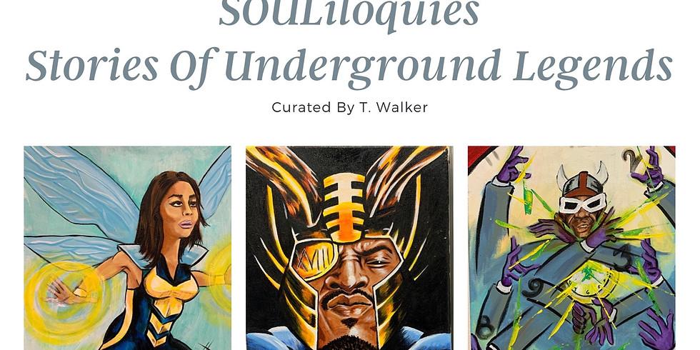 SOULiloquies: Stories Of Underground Legends ⚡️
