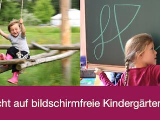 Warum es so wichtig ist, das Wahlrecht für bildschirmfreie Kindergärten zu erhalten!