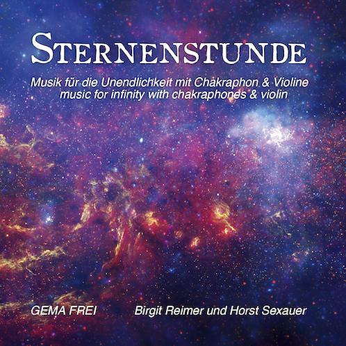 """CD """"Sternenstunde"""", Musik für  die Unendlichkeit in 432Hertz mit Violine und Chakraphonen"""