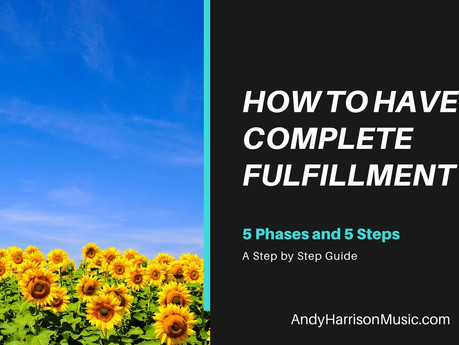 How to Have Complete Fulfillment: A Step by Step Guide
