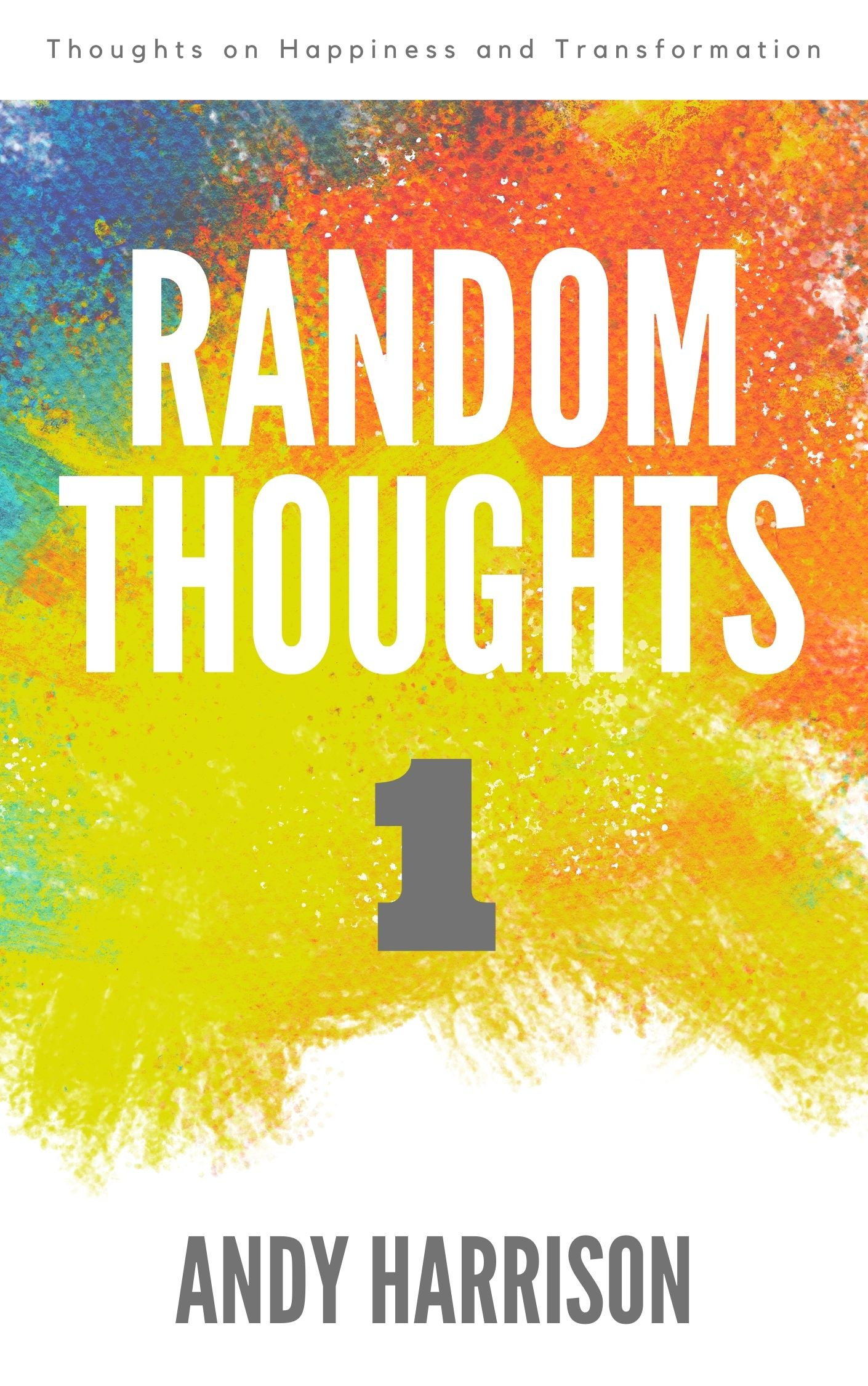 Random Thoughts 1 Book Cover (4)