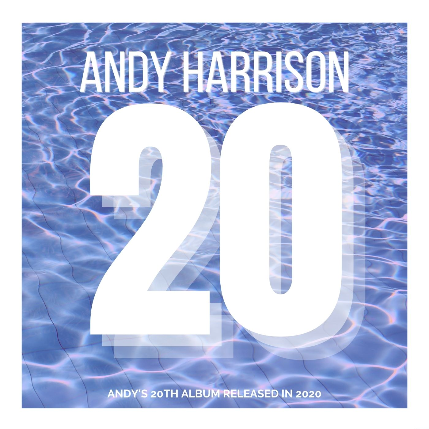 Andy Harrison 20 Album Cover (1)