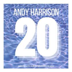Andy Harrison 20 Album Cover (1)