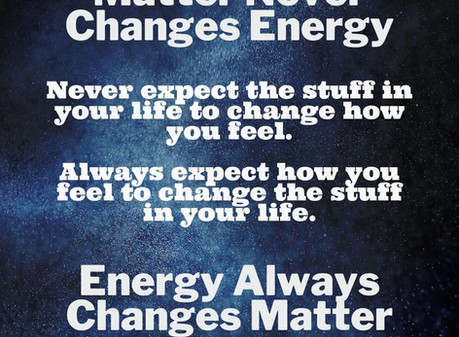 Matter Never Changes Energy