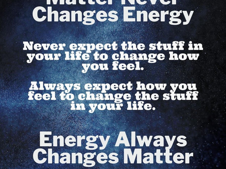 Matter Never Changes Energy