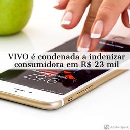 VIVO é condenada a indenizar consumidora em R$23 mil por bloqueio indevido de IMEI de celular