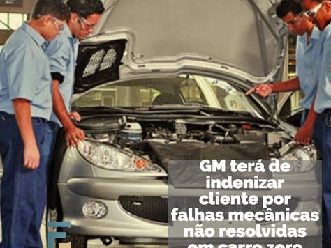 GM terá de indenizar cliente por falhas mecânicas não resolvidas em carro zero km