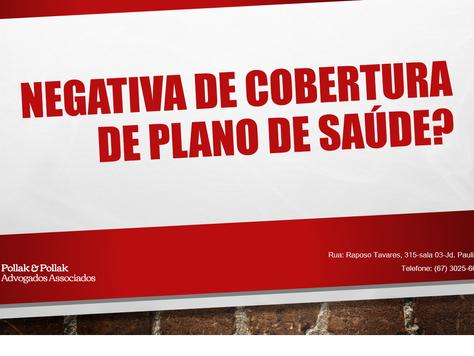 INDENIZAÇÃO POR NEGATIVA DE COBERTURA DE TRATAMENTO PELO PLANO DE SAÚDE
