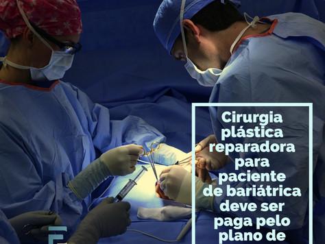 Cirurgia plástica reparadora para paciente de bariátrica deve ser paga pelo plano de saúde