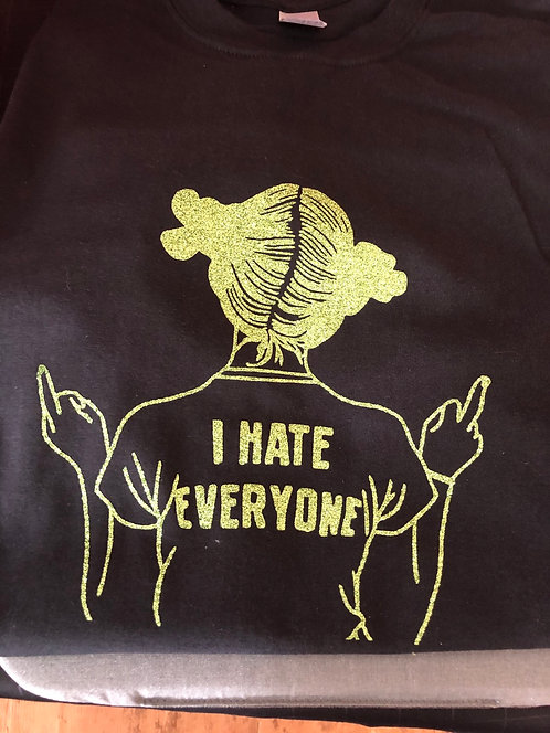 I hate everyone glitter (2X-4XL