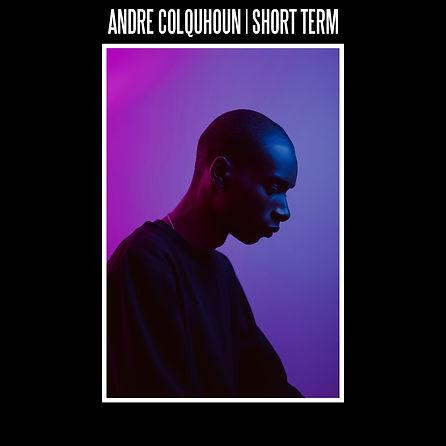 ANDRE COLQUHOUN SHORT TERM COVER ART.jpg