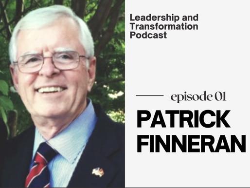 Transformation Advocate: Patrick Finneran