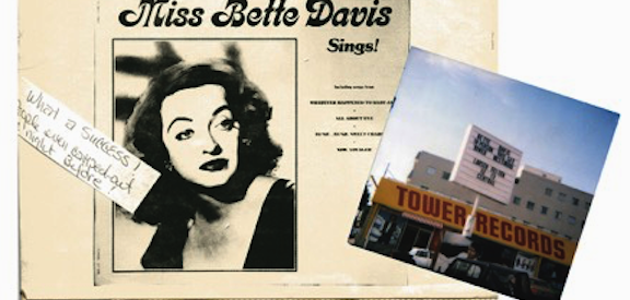 Miss Bette Davis (& Me) at Tower Records