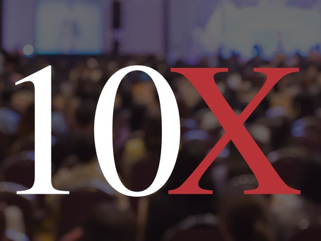 10X. What is it to you?