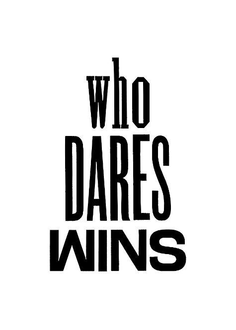 Who Dares Wins Print - Matte  21cm x 30cm