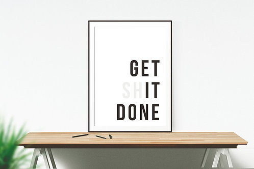 GET (SH)IT DONE - A3