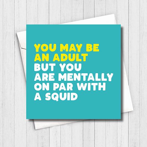 You're a Squid Card