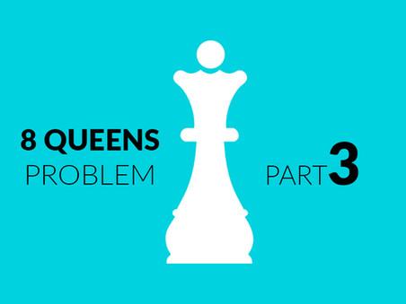 Eight Queens Problem, Part 3
