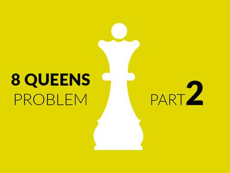 Eight Queens Problem, Part 2