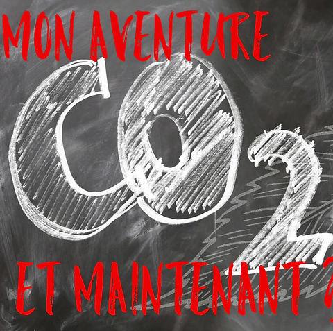Mon aventure CO2 et maintenant ?