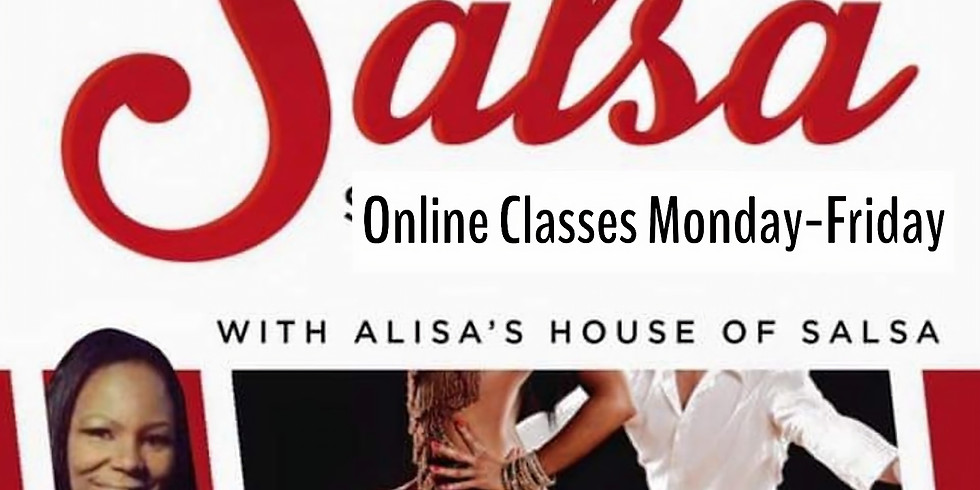 Virtual Salsa Classes with Alisa's House of Salsa!