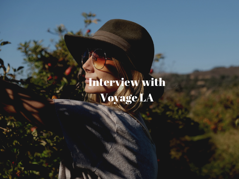 Voyage LA Interview
