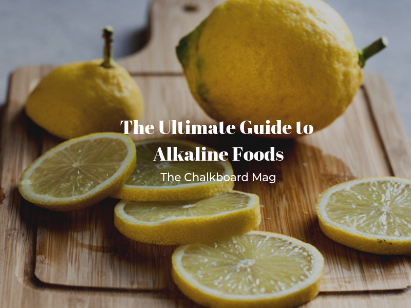 THE ULTIMATE GUIDE TO ALKALINE FOODS