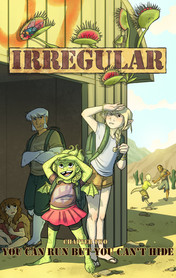 """Irregular """"Chapter Two: You Can Run But You Can't Hide"""" 2017"""