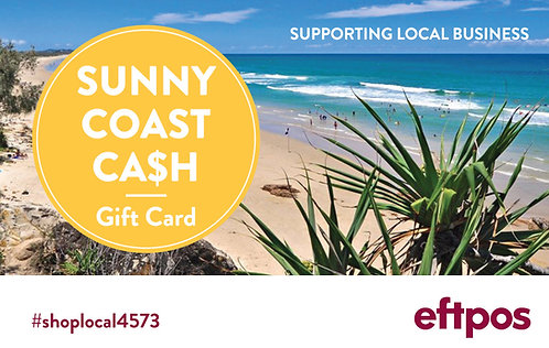 Sunny Coast Cash (Coolum) Gift Card