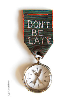 """""""don't be late"""""""