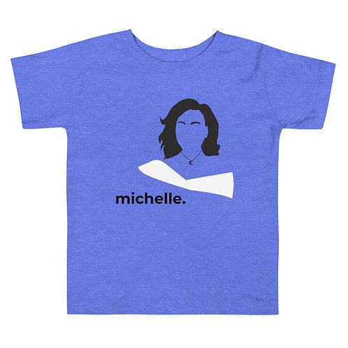 michelle. Toddler Short Sleeve Tee