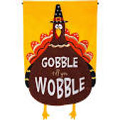 "Gobble Til You Wobble 16F8583 Evergreen Felt Garden Flag 12.5"" x 18"""