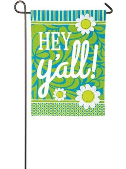 """Hey Y'all 14B3696 Evergreen Burlap Garden Flag Everyday 12.5"""" x 18"""""""
