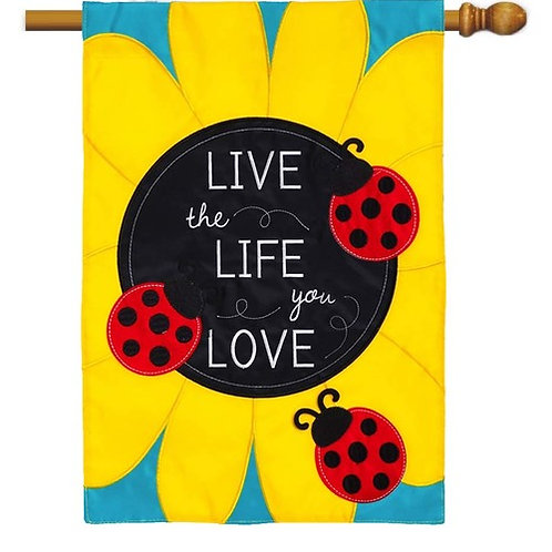 "Live The Life You Love 158642 Evergreen Applique HOUSE Flag 28"" x 44"""