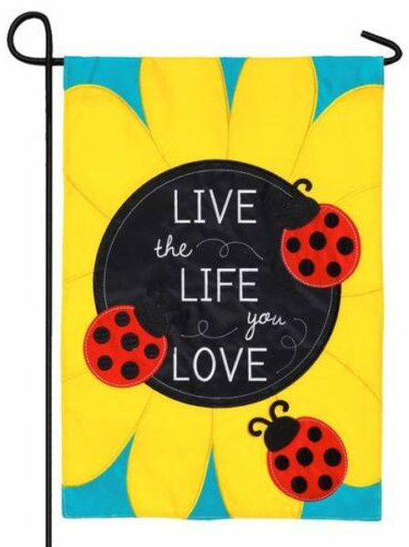 "Live The Life You Love 168642 Evergreen Applique Garden Flag 12.5"" x 18"""