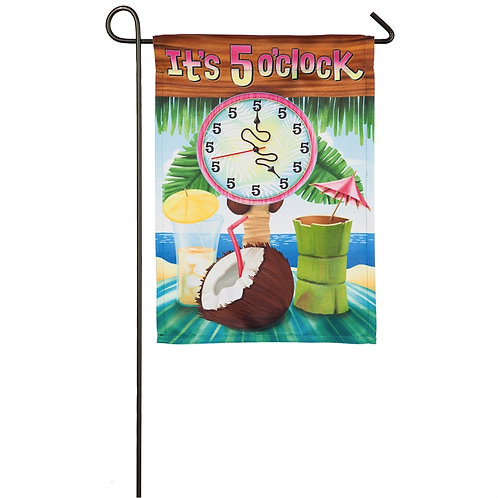"It's 5 O'Clock 14S8519 Evergreen Suede Garden Flag 12.5"" x 18"""