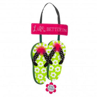 Life is Better in Flip Flops Door Decor 2DHF1172 Evergreen Door Hanger